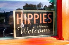 ✯ Hippies Always Welcome ✯ no patchouli though seriously that shit stinks.