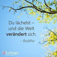 Du lächelst-und die Welt verändert sich.-Buddha