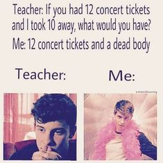 😂😂but if it is shawn mendes concert of course 😉😊😁😂 Shawn Mendes Cute, Shawn Mendes Memes, Shawn Mendes Imagines, Really Funny Memes, Funny Jokes, Hilarious, Magcon, Shawn Mendas, Mendes Army