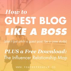 This is a must read for bloggers + biz owners! // How to Guest Blog Like a Boss by Mariah Coz