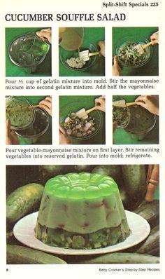 cucumber_souffle_salad Retro Recipes, Old Recipes, Vintage Recipes, Family Recipes, Gross Food, Weird Food, Scary Food, Vintage Cooking, Vintage Food