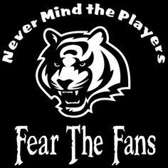 Cincinnati Bengals Nevermind The Players by screenprintedtshirts, $12.00