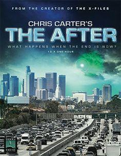 """#TheAfter New Info - (Still) With Some Reservations Chris Carter's New Pilot/Series """"The After"""" Added to the Series Pages"""