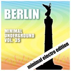VA – Berlin Minimal Underground Vol. 35 » Minimal Freaks