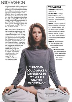 Christy Turlington is one of my role models. Her book helps me with yoga and she also helps me to embrace my body as it is!