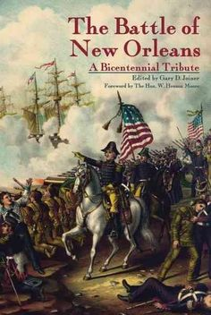 The Battle of New Orleans: A Bicentennial Tribute
