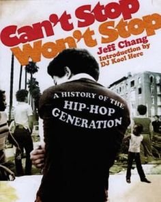 jeff chang - can't stop won't stop