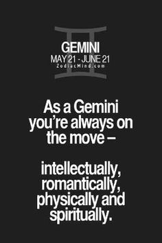 This makes a lot of sense to me. Zodiac Mind - Your source for Zodiac Facts All About Gemini, Gemini Love, Gemini Sign, Gemini Quotes, Zodiac Signs Gemini, Gemini Woman, Gemini And Cancer, Zodiac Mind, Zodiac Quotes
