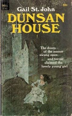 Dunsan House by Gail St. Gothic Books, Pulp Fiction Art, Sylvia Day, Vampire Books, Architecture Quotes, Education Humor, Vintage Gothic, Vintage Book Covers, Horror Books