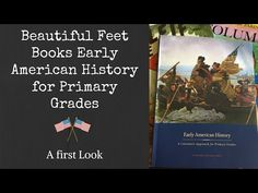 (12) Beautiful Feet Books Early American History for Primary Grades | First Reaction - YouTube