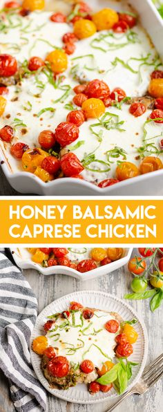 Honey Balsamic Caprese Chicken Bake is a fresh and healthy recipe with marinated chicken breasts, mozzarella, cherry tomatoes and basil. This light 30 minute dinner recipe is low carb and absolutely delicious! #ChickenCaprese #KetoDinner #LowCarbDinner
