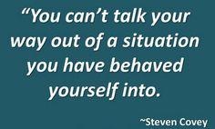 talk > behave   Stephen Covey  #stephencovey #stephencoveyquotes #kurttasche
