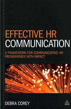 Effective HR Communication: A framework for communicating HR programmes with Impact