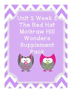 This includes supplementary materials for Reading WondersUnit 2 Week 1 story The Red Hat.The Red Hat:*Weekly Newsletter*Spelling Scramble*Spelling Word Search*2 Phonics Worksheets*Color by High Frequency Word Ditto*High Frequency Word Search*Selection Test