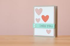 Fontastic Fonts Cricut cartridge -- I Miss You card. Make It Now with the Cricut Explore machine in Cricut Design Space.
