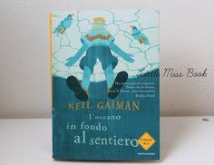 L'oceano in fondo al sentiero di Neil Gaiman - Little Miss Book