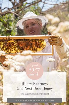 Hilary Kearney, founder of Girl Next Door Honey, on the importance of bees, Colony Collapse Disorder, how she got into the business of beekeeping, and her love/hate relationship with technology. #sustainableliving #savethebees #ecofriendly #