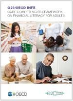 INFE Core Competencies Framework on Financial Literacy for Adults (aged Core Competencies, Financial Literacy