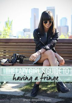The lazy girl's guide to having a fringe