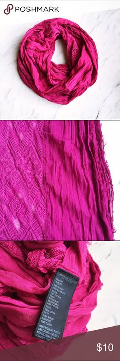 American Eagle Hot Pink Embroidered Infinity Scarf Gently worn but well cared for. Pretty for spring, lightweight and the perfect pop of color to any outfit. American Eagle Outfitters Accessories Scarves & Wraps