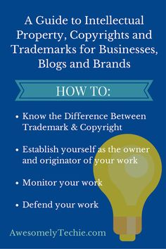 A Guide to Intellectual Property, Copyrights, and Trademarks for Businesses, Blogs and Brands | Awesomely Techie | Repinned by @Gonzalo Law LLC