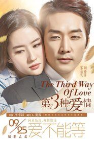 The Third Way Of Love Novelas Coreanas Audio Latino Series Y