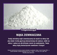 DODAJ ODROBINĘ MĄKI ZIEMNIACZANEJ DO... Beauty Hacks, Beauty Tips, Hair Growth, Natural Health, Girl Hairstyles, Food To Make, Remedies, Hair Beauty, Homemade