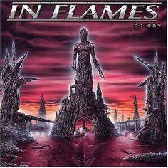 Colony ~ In Flames, http://www.amazon.com/dp/B0000WN032/ref=cm_sw_r_pi_dp_n908qb05E80GC