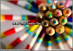 40 Blog Post Creation Tips With Examples - @heidicohen