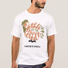 Shop Personalized Family Name Gobble Till You Wobble T-Shirt created by Starlight_Tees. Funny Thanksgiving Shirts, Family Thanksgiving, Thanksgiving Outfit, Fall Shirts, Fitness Models, T Shirts For Women, Mens Tops, Turkey, Ships