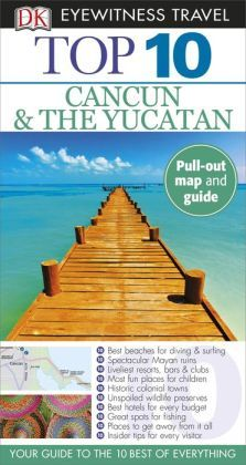 Top 10 Cancun and Yucatan. Click on the book cover to request this title at the Bill or Gales Ferry Libraries. 5/15