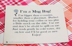 Good to include with mug rug gifts Mug Rug Tag