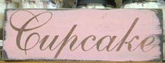 Items similar to Cupcake Sign/Shelf Sitter/Wall Hanging/Bakery Sign/Cottage Decor on Etsy Cupcake Signs, Cupcake Table, Bakery Sign, Cottage Signs, Vintage Marketplace, Home Decor Shops, Home And Living, Signage, Shelf