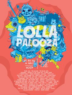 Lollapalooza Poster Contest | 2013 by magenta king, via Behance