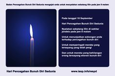Download the World Suicide Prevention Day Light a Candle near a Window in WBahasa Malaysia https://www.iasp.info/wspd/light_a_candle_on_wspd_at_8PM.php#bahasa_malaysia