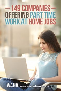Are you looking for a work from home job for extra income but can't commit to full-time hours? Here is a HUGE list via /wahadventures/