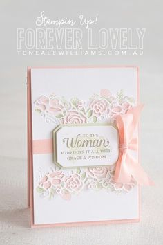 Forever Lovely Bundle from Stampin' Up! Scrapbooking, Scrapbook Cards, Hand Stamped Cards, Stamping Up Cards, Mothers Day Cards, Pretty Cards, Color Card, Flower Cards, Homemade Cards