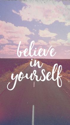 Believe In Yourself-iPhone Wallpaper