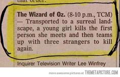 The Best Film Synopsis Ever???????????     --   I think they might need to read the book first...