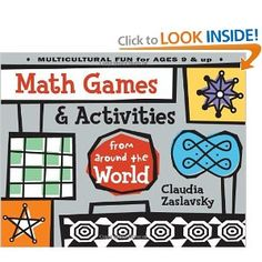 Math Games and Activities from Around the World - from Native American patterning and probability games from Mexico and Hawaii to board games from China, Korea, and New Zealand
