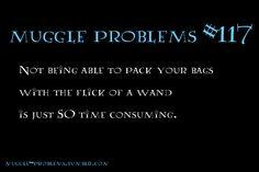 Muggle Problems #117