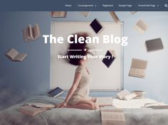 The Clean Blog — Free WordPress Themes Start Writing, Free Blog, Best Web, Wordpress Theme, Color Splash, How To Start A Blog, Modern Design, Cleaning, Home Decor