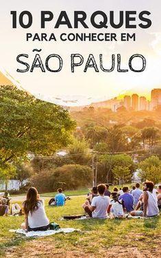 10 Parques para conhecer em São Paulo. Aproveite estas dicas do que fazer em Sampa ao ar livre.