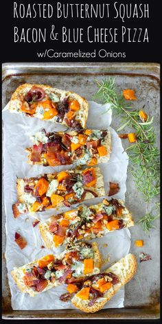 Butternut Squash, Bacon, Blue Cheese pizza with Caramelized Onions. Ciabatta bread is used for the crust. Makes a great appetizer too!
