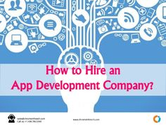 How to Hire an App Development Company?