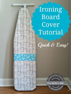 Ironing Board Cover Tutorial & Giveaway!