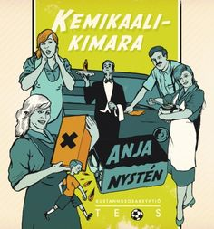 Kemikaalikimara | Anja Nystén | teos.fi