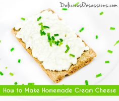 How to Make Homemade Cream Cheese // deliciousobsessions.com _ga- I did this for my first from scratch cheesecake recipe in 1990. It was my last from scratch. Maybe it's time to do it again.