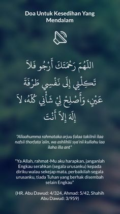 Doa Untuk Kesedihan Yang Mendalam shared from for iOS Islamic Love Quotes, Islamic Inspirational Quotes, Muslim Quotes, Hijrah Islam, Doa Islam, Reminder Quotes, Self Reminder, Prayer Verses, Quran Verses