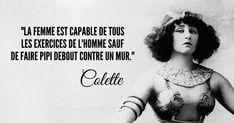 Sidonie-Gabrielle Colette, aka Colette, est la première femme à avoir été présidente de l'Académie Goncourt, c'est si elle est importante dans l'histoire de la littérature. A part ça, elle a écrit pl